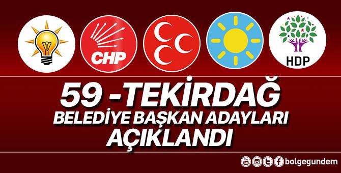 2019 Tekirdağ Belediye başkan adayları belli oldu – 2019 Tekirdağ yerel seçim adayları