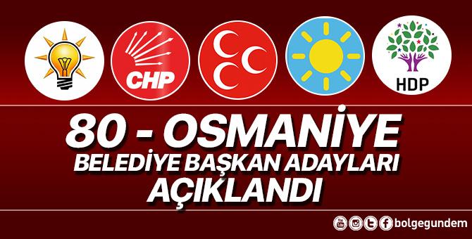 2019 Osmaniye Belediye başkan adayları belli oldu – 2019 Osmaniye yerel seçim adayları