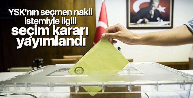 YSK'nın seçmen nakil istemiyle ilgili seçim kararı