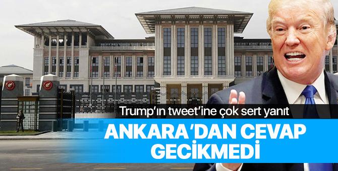 Ankara'dan Trump'a sert yanıt