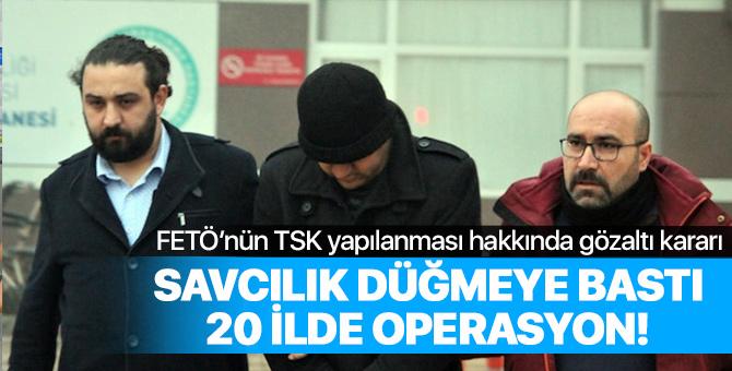 FETÖ'nün TSK yapılanmasına 12'si asker, 21'i sivil 33 şüpheli hakkında gözaltı kararı