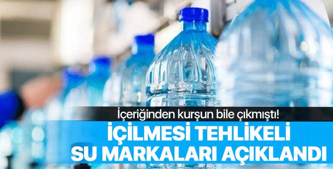 İçilmesi tehlikeli olan su markaları açıklandı!