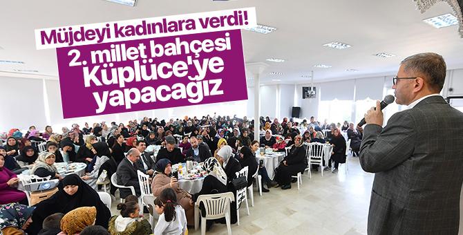 Başkan Hilmi Türkmen: 2. millet bahçesi Küplüce'ye yapılacak
