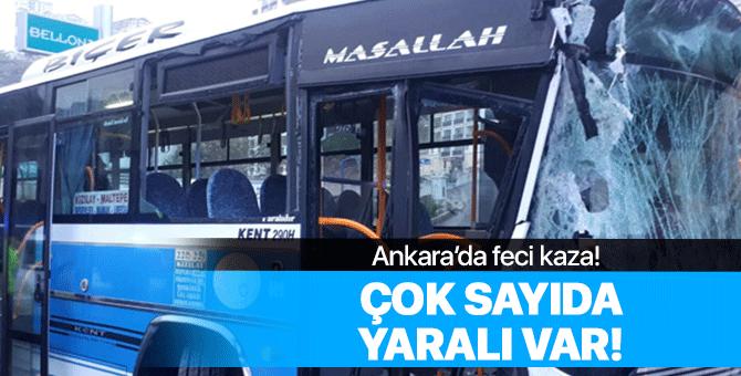 Ankara feci kaza: Yaralılar var!