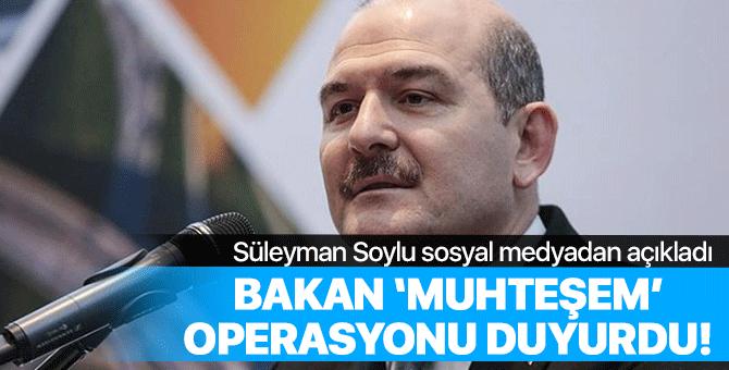 Bakan Süleyman Soylu 'muhteşem' operasyonu açıkladı