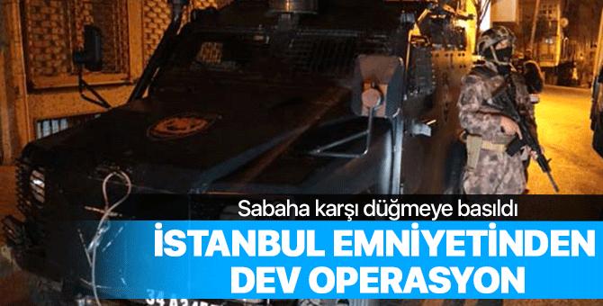 İstanbul Emniyeti'nden büyük operasyon