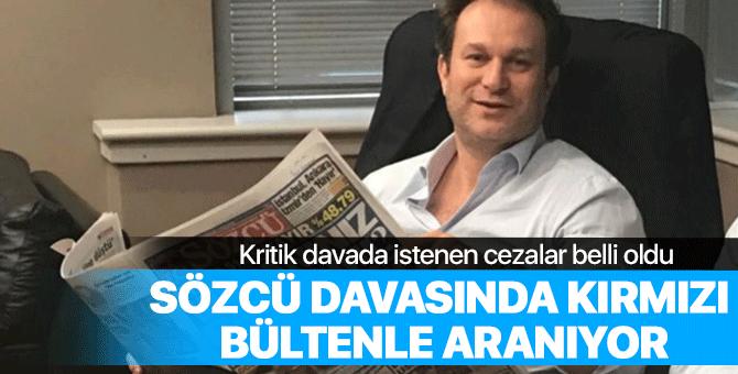 Sözcü Gazetesi davasında istenilen cezalar belli oldu