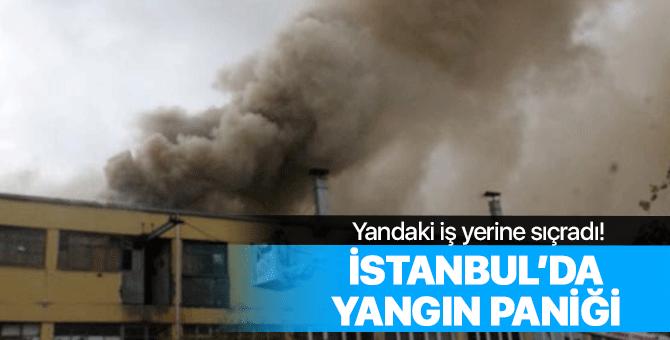 İstanbul'da yangın çıktı!