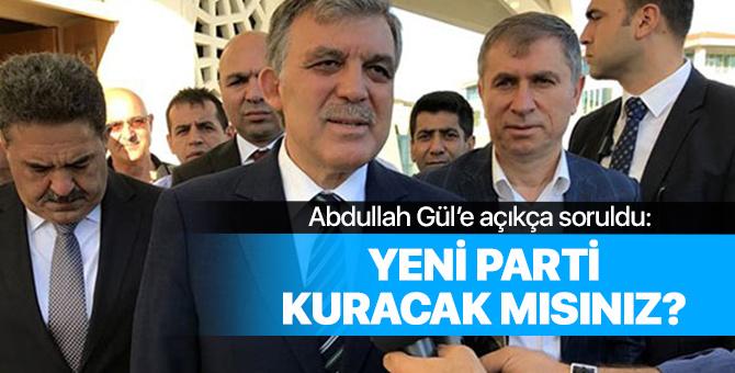 O soru Abdullah Gül'e soruldu: Yeni parti kuracak mısınız?