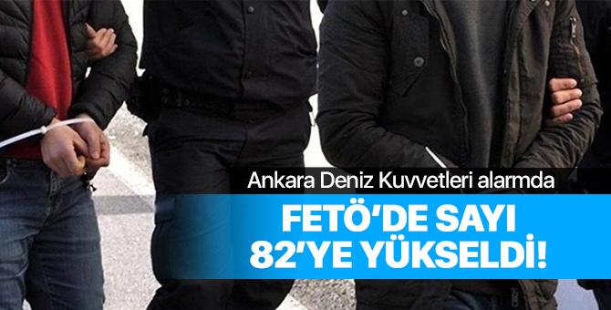 Ankara'daki FETÖ operasyonunda sayı 82'ye yükseldi!