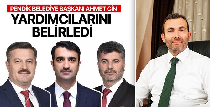 Pendik Belediye Başkanı Ahmet Cin 3 Başkan yardımcısını belirdi
