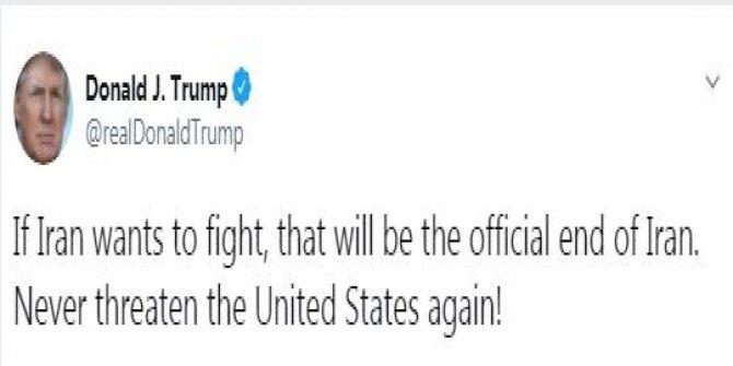 Trump: İran savaşmak istiyorsa, bu onun sonu olur