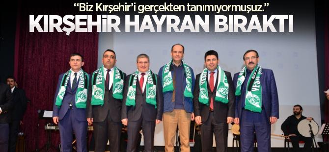 Kırşehir Hayran Bıraktı