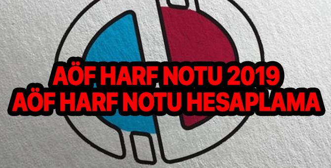 AÖF harf notu 2019 | AÖF harf notu hesaplama | AÖF geçme notu