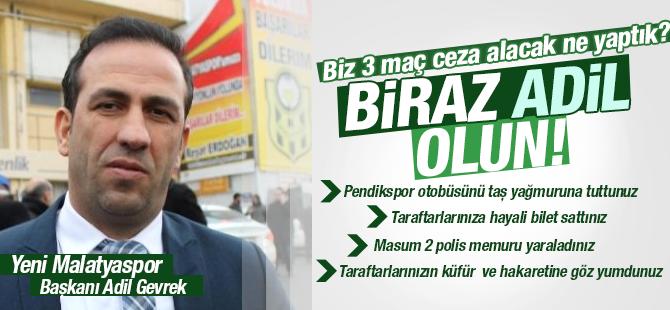YeniMalatyaspor Başkanı ADİL Gevrek Cezaya İtiraz Etti