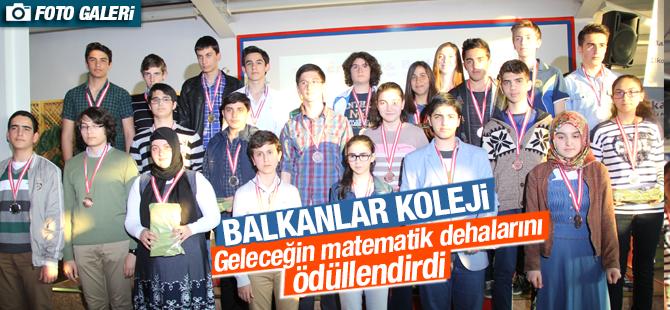 Balkanlar Koleji Geleceğin Matematik Dehalarını Ödüllendirdi