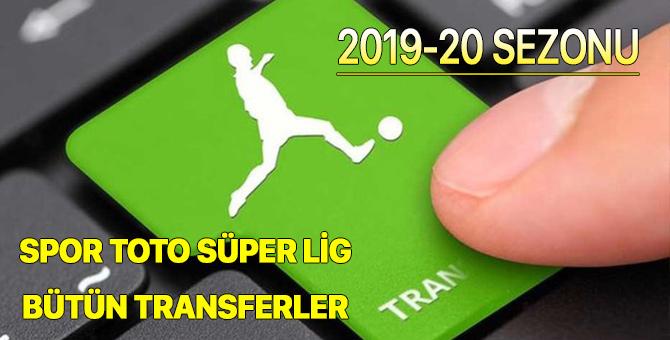 2019-20 Sezonu Spor Toto Süper Lig bütün transferler