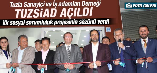 Tuzla Sanayiciler ve İş Adamları Derneği (TUZSAİD) Açıldı