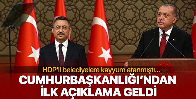 Cumhurbaşkanlığı'ndan görevden alınan HDP'li belediyelere ilk açıklama geldi!