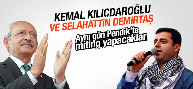 Kılıçdaroğlu ve Demirtaş Aynı Gün Pendik'te Miting Yapacaklar