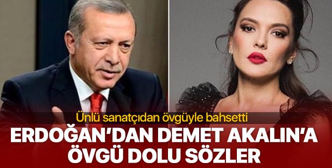 Erdoğan'dan Demet Akalın'a övgü dolu sözler!