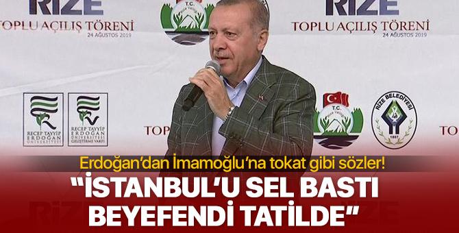 Cumhurbaşkanı Erdoğan'dan İmamoğlu'na tokat gibi sözler!