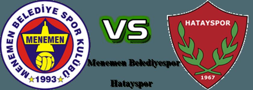 Menemen Belediye Hatayspor maçı hangi kanalda | Menemen Belediye Hatayspor canlı izleme linki