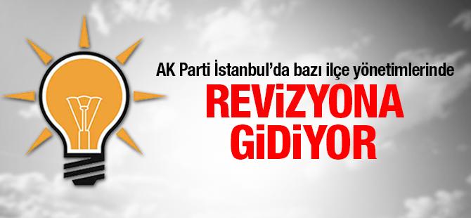 AK Parti İstanbulda Bazı İlçe Yönetimlerinde Reviyona Gidiyor