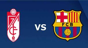 Granada Barcelona maçı hangi kanalda | Granada Barcelona maçı canlı izleme linki