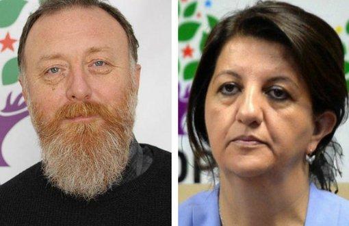 HDP eş genel başkanı Sezai Temelli, Pervin Buldan hakkında soruşturma!