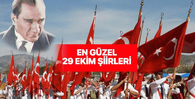 29 Ekim Cumhuriyet Bayramı şiirleri nelerdir? 1, 2, 3, 4, 5, 6, 7 kıtalık şiirler