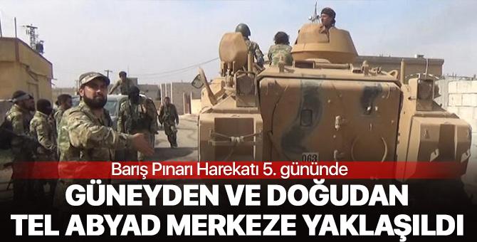 Barış Pınarı Harekatı kapsamında Güney ve doğudan Tel Abyad merkeze yaklaşıldı