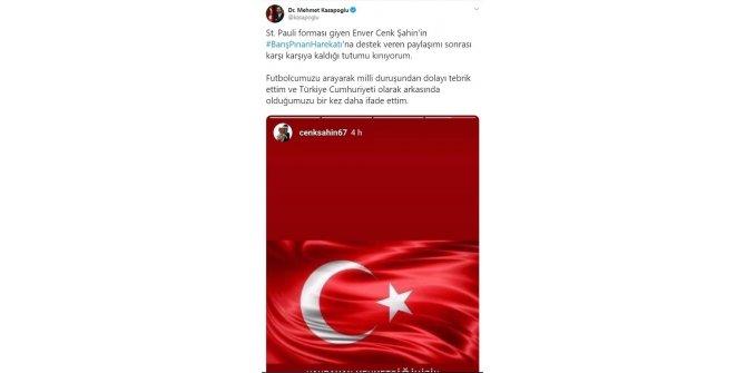 Bakan Kasapoğlu'ndan Cenk Şahin'e destek