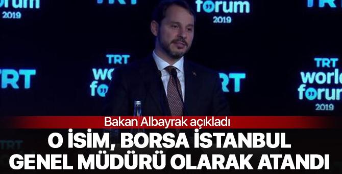 Bakan Albayrak açıkladı! Borsa İstanbul Genel Müdürü görevine getirildi!