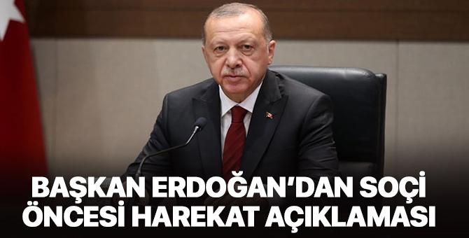 Başkan Erdoğan'dan Soçi ziyareti öncesi önemli açıklamalar!
