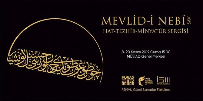 Hz. Muhammed'in âlemi teşrifinin yıldönümünde Mevlid-i Nebî Sergisi