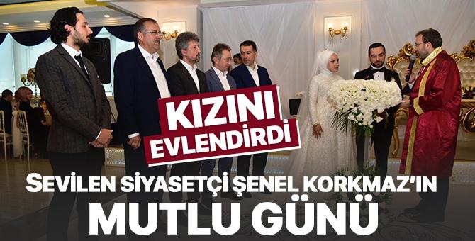 Sevilen siyasetçi Şenel Korkmaz'ın mutlu günü;  Kızını evlendirdi