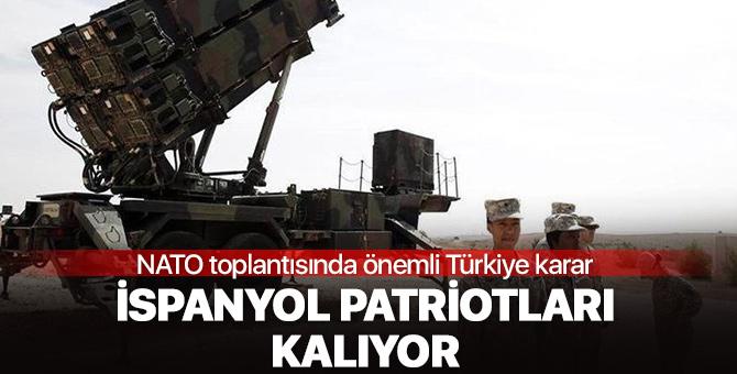 NATO toplantısında önemli Türkiye kararı: İspanyol patriotları kalıyor