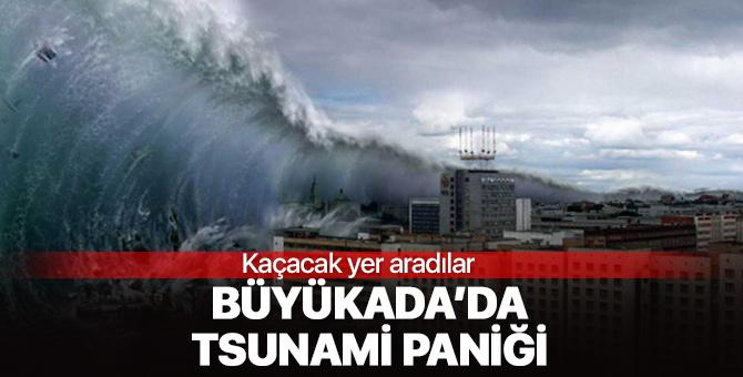 Büyükada'da 'tsunami' paniği