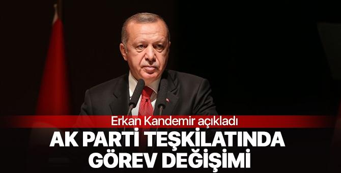 AK Part teşkilatlarında değişim sinyali! Erkan Kandemir açıkladı