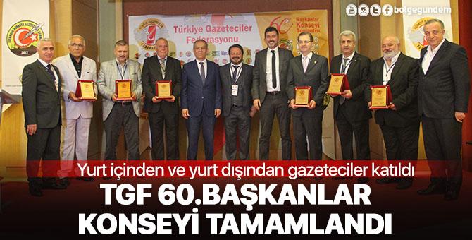 TGF 60.Başkanlar Konseyi tamamlandı