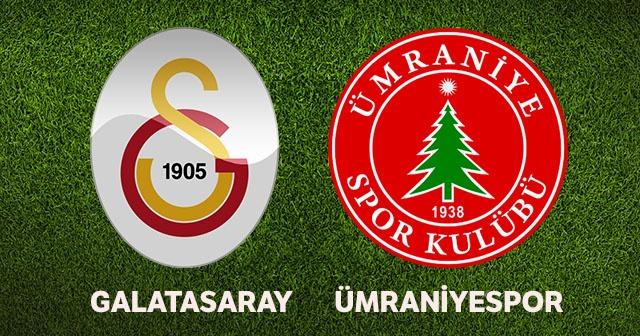 Galatasaray - Ümraniyespor maçı ne zaman, hangi kanalda, saat kaçta?