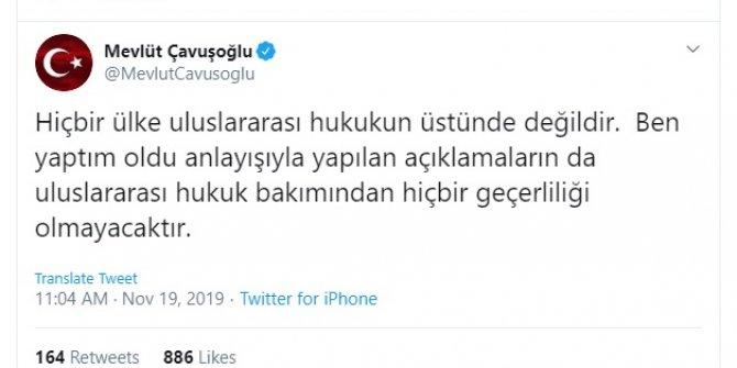 Bakan Çavuşoğlu: Hiçbir ülke uluslararası hukukun üstünde değildir