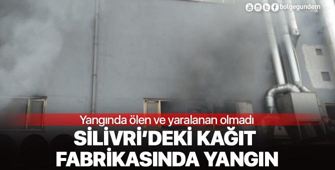 Silivri'deki kağıt  fabrikasında yangın!