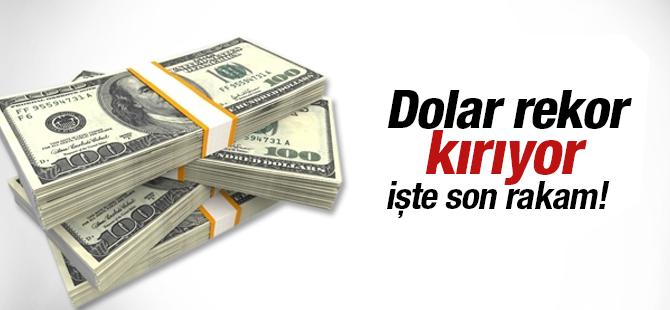 Dolar ve Euro'da tüm zamanların rekoru kırıldı