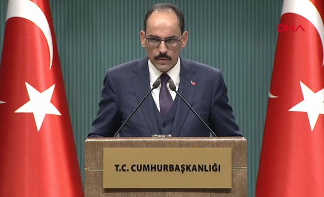 Cumhurbaşkanlığı Sözcüsü İbrahim Kalın'dan Suriye açıklaması