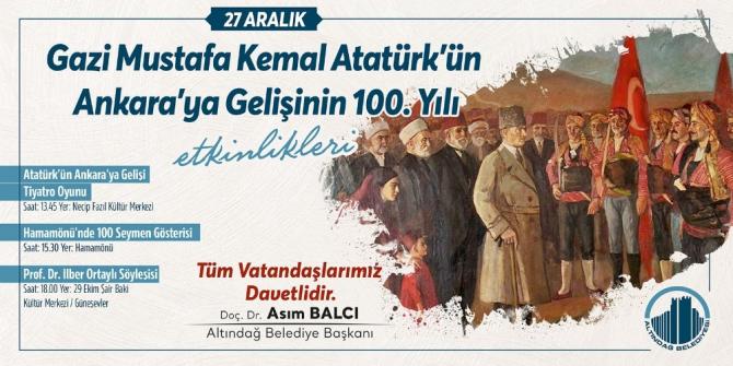 Altındağ'da Atatürk'ün Ankara'ya gelişinin 100. yılı etkinliklerle kutlanacak