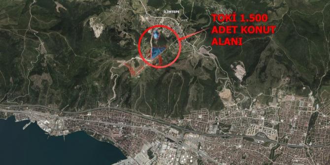 TOKİ'nin konutları İlimtepe'ye yapılacak