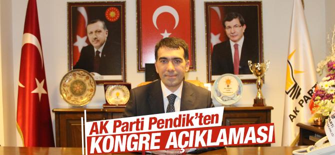 AK Parti Pendik'ten Kongre Açıklaması