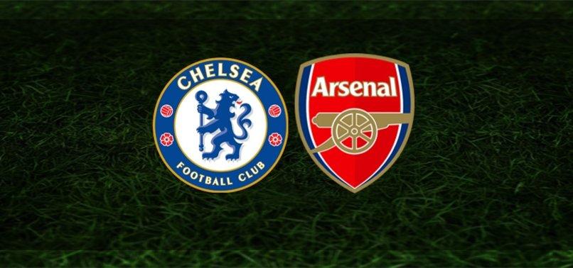 Chelsea - Arsenal maçı ne zaman, saat kaçta, hangi kanalda?
